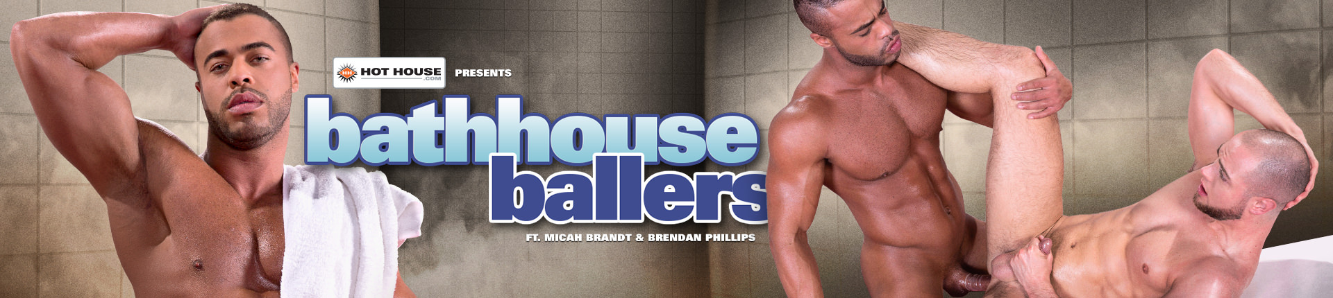 Bathhouse Ballers